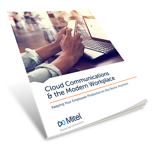 Cloud Communications & the Modern Workplace Book