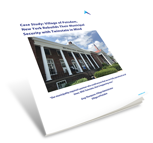 Case Study: Village of Potsdam, New York Rebuilds Their Municipal Security with Twinstate in Mind Book