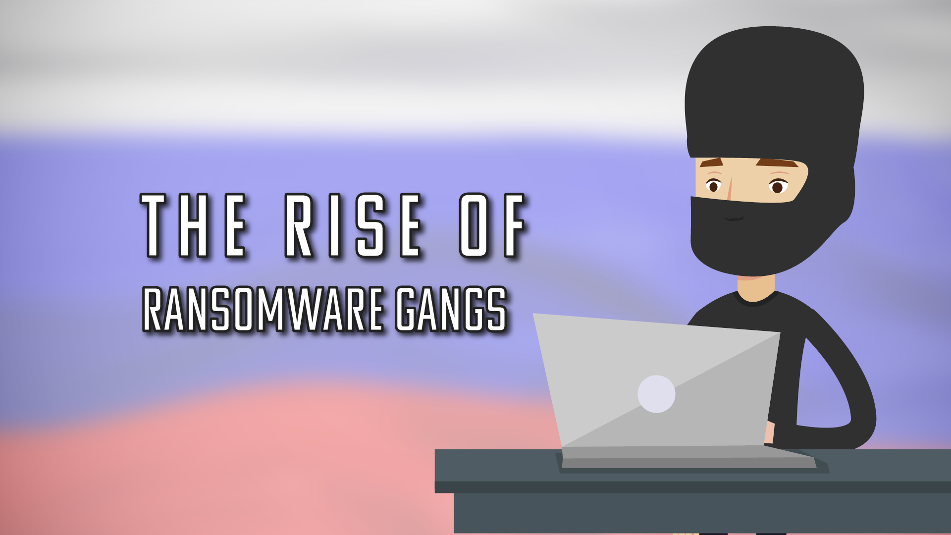 Ransomware Gangs: Who's Behind the Rise in Ransomware Attacks?